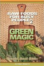 Raw Foods for Busy People 2