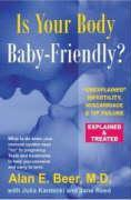 Is Your Body Baby-Friendly?