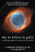 Why We Believe in God