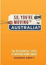 So, You're Moving to Australia?