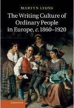 The Writing Culture of Ordinary People in Europe, C.1860-1920