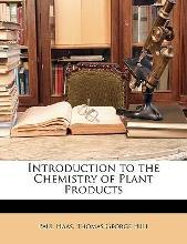 Introduction to the Chemistry of Plant Products
