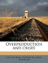 Overproduction and Crises