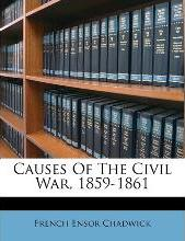 Causes of the Civil War, 1859-1861