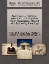 Anonymous V. Kissinger (Henry A.) U.S. Supreme Court Transcript of Record with Supporting Pleadings
