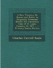 New Travesty on Romeo and Juliet as Originally Presented Before the University Club of St. Louis, January 16, 1877 ...