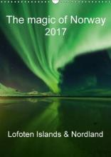 The Magic of Norway 2017 - Lofoten Islands & Nordland 2017