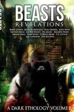 Beast: Revelations A Dark Ethology Volume 2