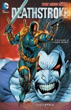 Deathstroke: Lobo Hunt Volume 2