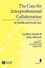 The Case for Interprofessional Collaboration