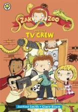 Zak Zoo and the TV Crew: Book 7