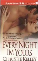 Every Night I'm Yours
