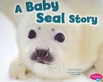 Baby Seal Story