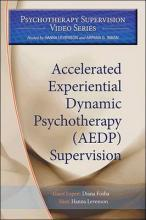 Accelerated Experiential Dynamic Psychotherapy (AEDP) Supervision