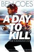 A Day to Kill