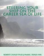 Steering Your Ship on the Career Sea of Life