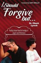 I Should Forgive, But...2nd Edition