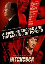 Alfred Hitchcock and the Making of Psycho
