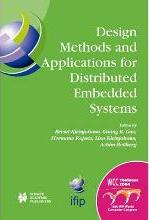Design Methods and Applications for Distributed Embedded Systems