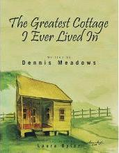 The Greatest Cottage I Ever Lived In