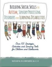 Building Social Skills for Autism, Sensory Processing Disorders and Learning Disabilities