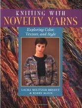 Knitting with Novelty Yarns