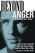 Beyond Anger: A Guide for Men