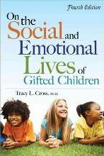On the Social and Emotional Lives of Gifted Children