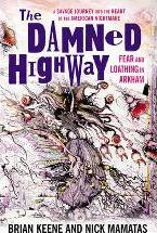 The Damned Highway: Fear and Loathing in Arkham