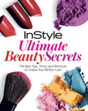 InStyle: Ultimate Makeup Book