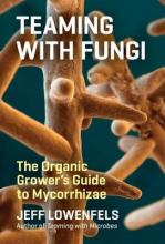 Teaming with Fungi