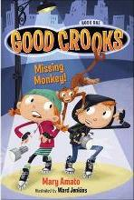 Good Crooks: Missing Monkey! Book one