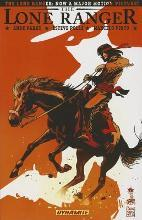 The Lone Ranger: Native Ground Volume 6