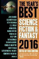 The Year's Best Science Fiction & Fantasy 2016 Edition 2016
