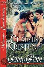 Claiming Kristen [Sea Island Wolves 3] [The Jenny Penn Collection] (Siren Publishing Menage Everlasting)