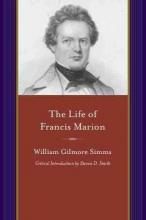 Life of Francis Marion