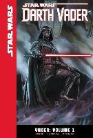 Star Wars Darth Vader: Vader, Volume 1