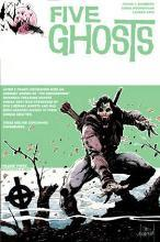 Five Ghosts: Monsters and Men Volume 3