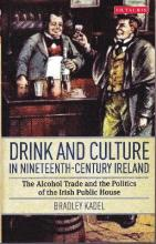 Drink and Culture in Nineteenth-century Ireland