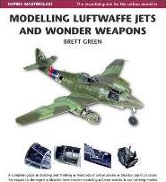 Modelling Luftwaffe Jets and Wonder Weapons