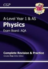 New A-Level Physics: AQA Year 1 & AS Complete Revision & Practice with Online Edition