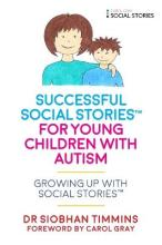 Successful Social Stories for Young Children with Autism