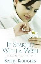 It Started with a Wish