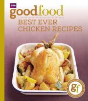 Good Food: Best Ever Chicken Recipes