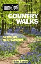 Time Out Country Walks Near London: Volume 1