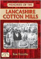Memories of the Lancashire Cotton Mills