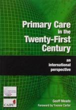 Primary Care in the Twenty-First Century