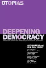 The Real Utopias Project: Deepening Democracy - Institutional Innovations in Empowered Participatory Governance v. 4