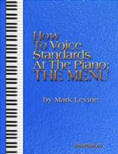 HOW TO VOICE STANDARDS AT THE PIANO