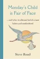 Monday's Child is Fair of Face